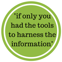 -if only you had the tools to harness the information-.png