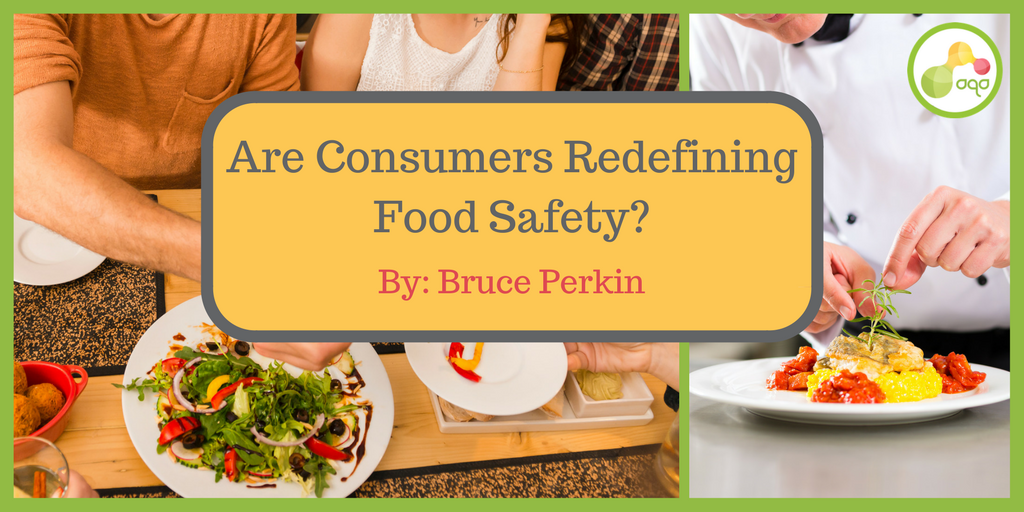 Are Consumers Redefining Food Safety?